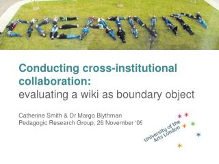 Conducting cross-institutional collaboration : evaluating a wiki as boundary object