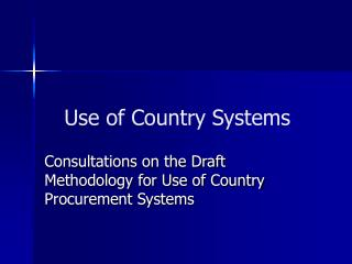 Use of Country Systems