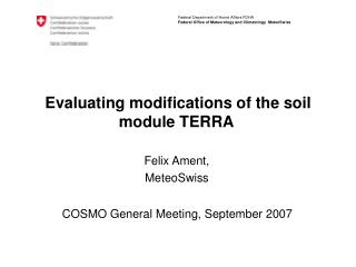 Evaluating modifications of the soil module TERRA