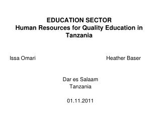 EDUCATION SECTOR  Human Resources for Quality Education in Tanzania