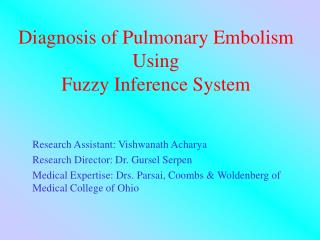Diagnosis of Pulmonary Embolism Using  Fuzzy Inference System