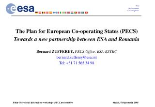 The Plan for European Co-operating States (PECS) Towards a new partnership between ESA and Romania