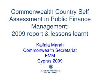 Commonwealth Country Self Assessment in Public Finance Management:  2009 report & lessons learnt