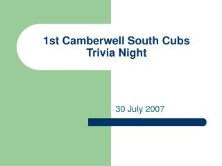1st Camberwell South Cubs Trivia Night
