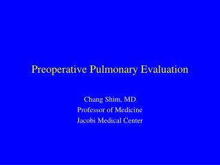 Preoperative Pulmonary Evaluation