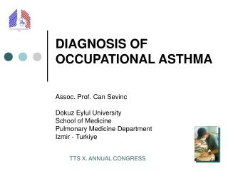DIAGNOSIS OF OCCUPATIONAL ASTHMA