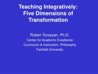 Teaching Integratively: Five Dimensions of Transformation