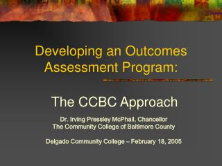 Developing an Outcomes Assessment Program: