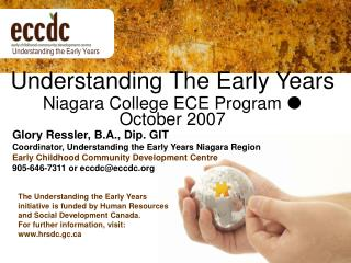 Understanding The Early Years Niagara College ECE Program  October 2007