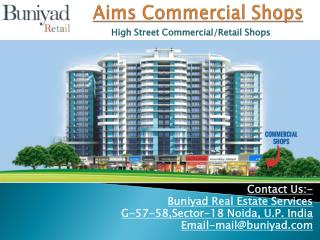 Aims Golf Avenue Commercial Shops in Noida