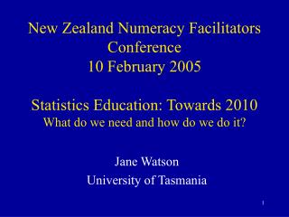 Jane Watson University of Tasmania