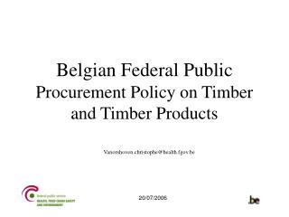 Belgian Federal Public  Procurement Policy on Timber  and Timber Products