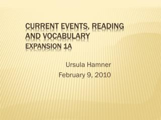 Current Events, Reading  and Vocabulary Expansion 1a