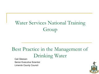 Water Services National Training Group Best Practice in the Management of Drinking Water