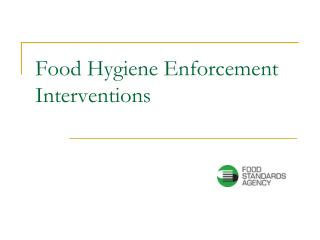 Food Hygiene Enforcement Interventions