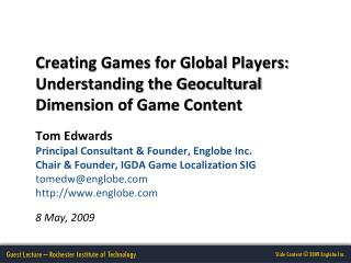 Creating Games for Global Players: Understanding the Geocultural Dimension of Game Content