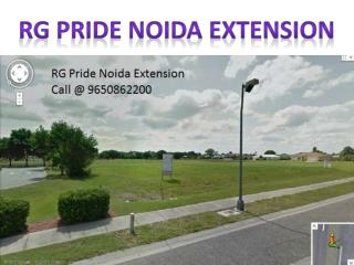 RG Pride presents buy your dream home Call @ 9650862200