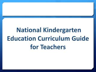 National Kindergarten Education Curriculum Guide for Teachers