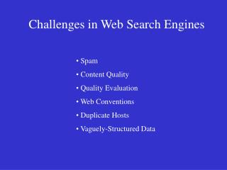Challenges in Web Search Engines