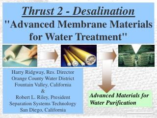 "Thrust 2 - Desalination ""Advanced Membrane Materials for Water Treatment"""