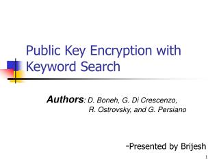 Public Key Encryption with Keyword Search