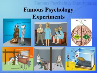 Famous Psychology Experiments