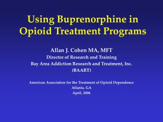 Using Buprenorphine in Opioid Treatment Programs