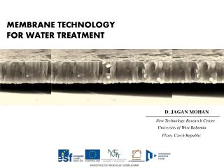 MEMBRANE TECHNOLOG Y FOR WATER TREATMENT