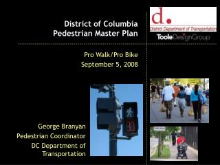 District of Columbia  Pedestrian Master Plan