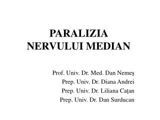 PARALIZIA  NERVULUI MEDIAN