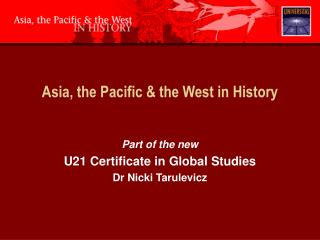 Asia, the Pacific & the West in History