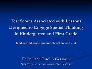 Test Scores Associated with Lessons Designed to Engage Spatial Thinking in Kindergarten and First Grade