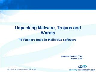 Unpacking Malware, Trojans and Worms