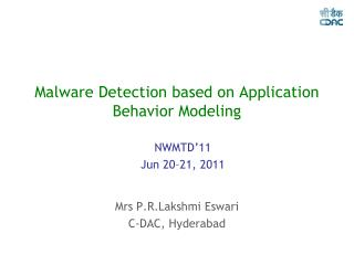 Malware Detection based on Application Behavior Modeling