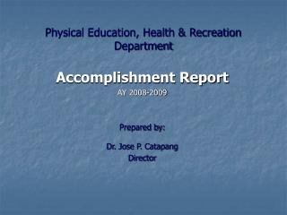 Physical Education, Health & Recreation Department