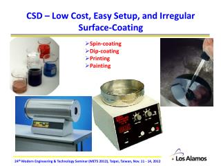 CSD – Low Cost, Easy Setup, and Irregular Surface-Coating