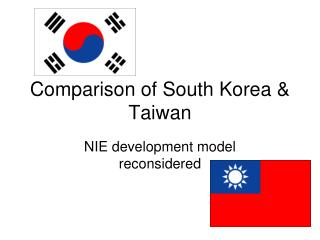 Comparison of South Korea & Taiwan