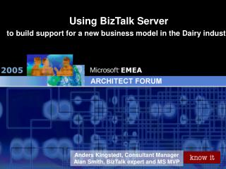 Using BizTalk Server  to build support for a new business model in the Dairy industry