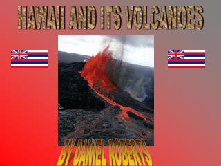 HAWAII AND ITS VOLCANOES