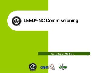 LEED ® -NC Commissioning