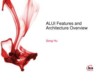 ALUI Features and Architecture Overview