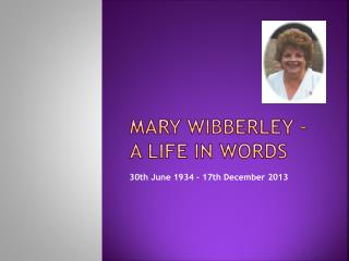 Mary  Wibberley  – a LIFE IN WORDS