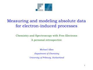 Measuring and modeling absolute data for electron-induced processes