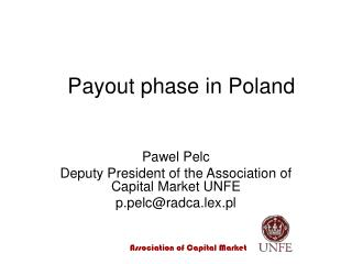 Payout phase  in Poland