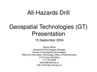 All-Hazards Drill Geospatial Technologies (GT)  Presentation