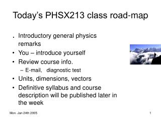 Today's PHSX213 class road-map