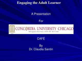 Engaging the Adult Learner