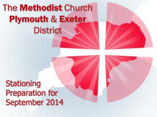 The  Methodist  Church Plymouth  &  Exeter  District
