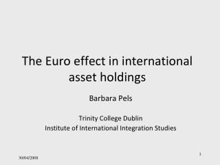 The Euro effect in international asset holdings