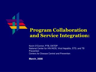 Program Collaboration  and Service Integration: